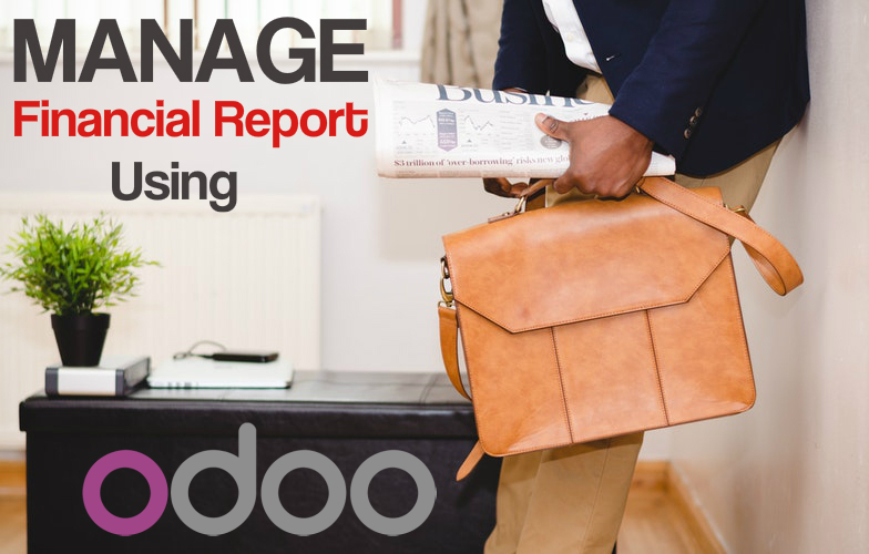 A Walk-Through on How to Manage Your Financial Reports Using Odoo.