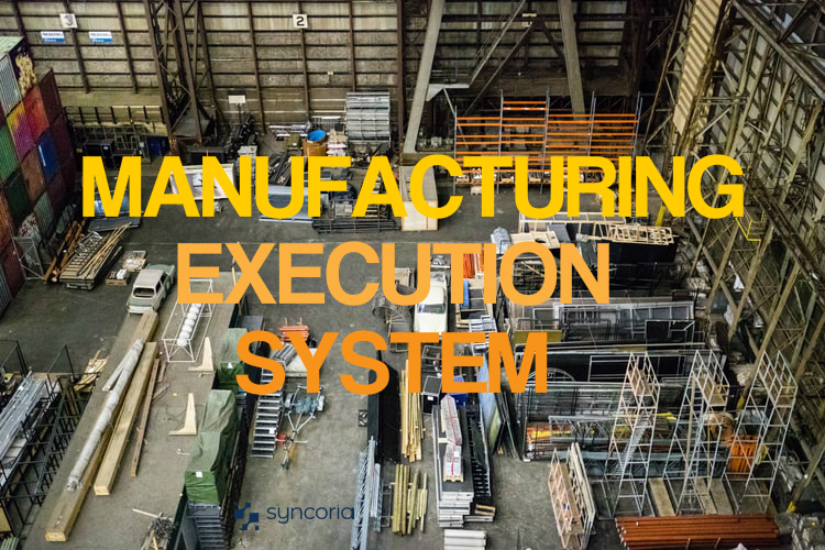 Comprehensive Guide on Manufacturing Execution System