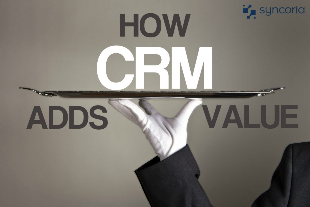 How CRM Adds More Value To Service Businesses