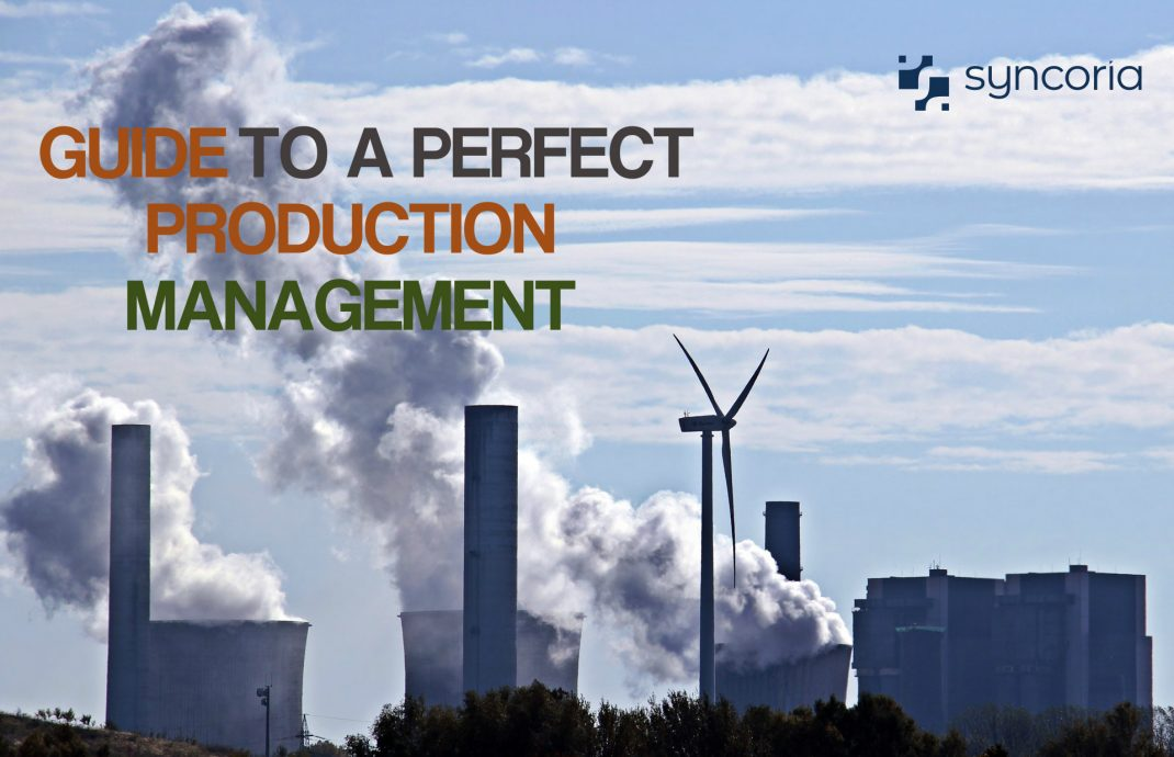 Guide To A Perfect Production Management
