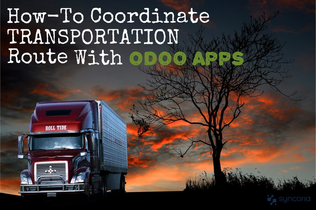 How To Coordinate Transportation Route With Odoo Apps