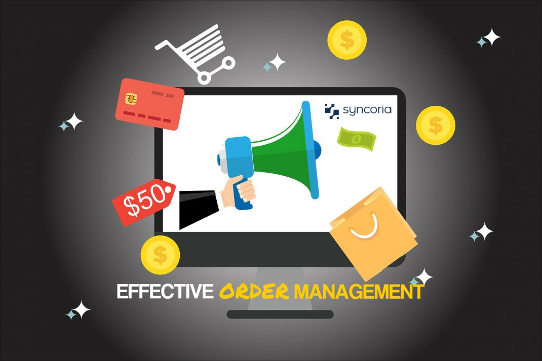 Strategies to an Effective Order Management