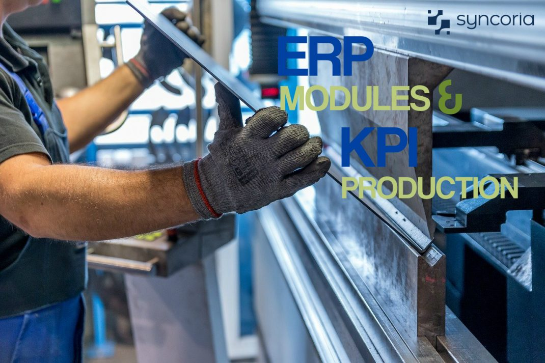 ERP Modules That Align With KPI In Production