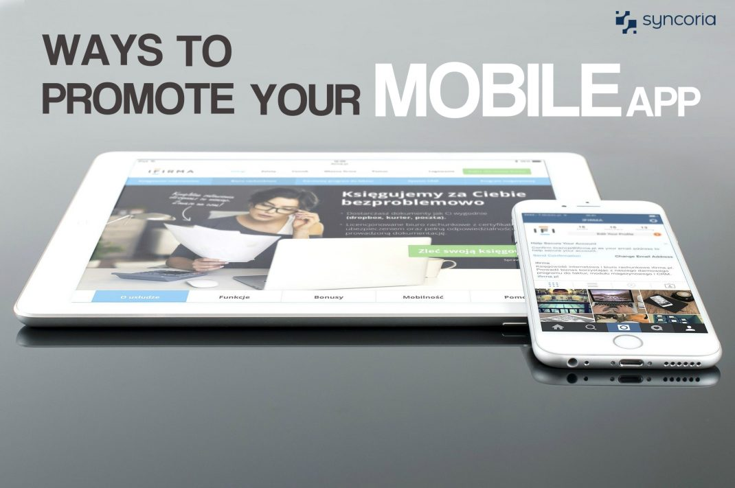 Ways To Promote Your Mobile App In The App Stores