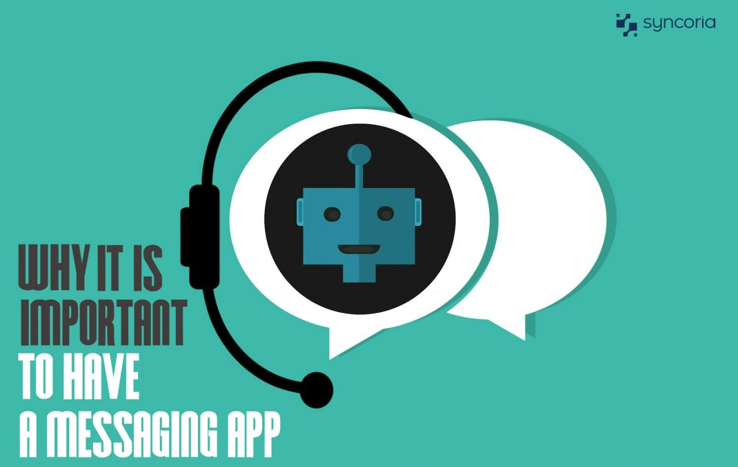 Why It Is Important To Have A Messaging App Installed On Your Website